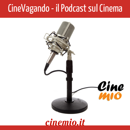 il podcast audio sul cinema di Cinemio.it