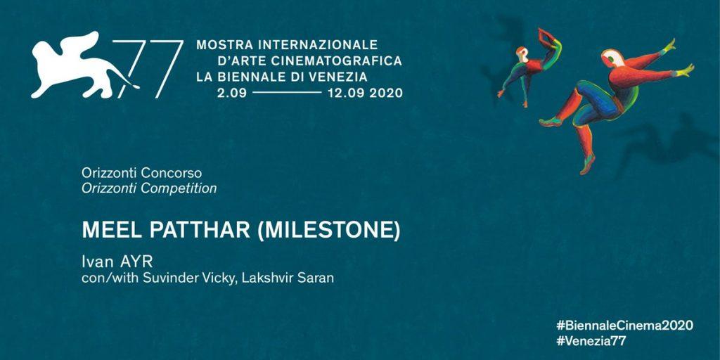 Meel Patthar presentato a Venezia 77