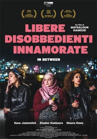 Libere Disobbedienti Innamorate di Maysaloun Hamoud