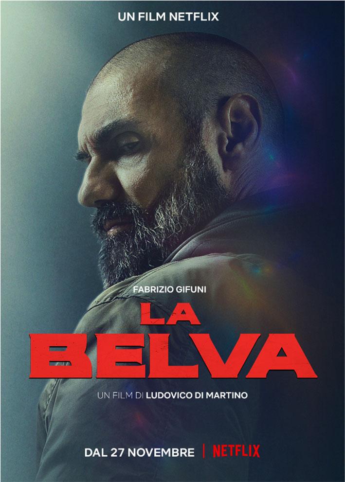 La Belva, poster del film netflix