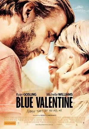 """""""Blue Valentine"""" la locandina del film"""