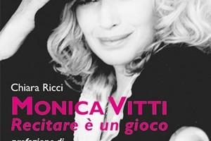 """Cover del libro """"Monica Vitti. Recitare è un gioco"""" di Chiara Ricci (AG Book Publishing)"""