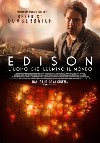 Edison, l'uomo che illuminò il mondo