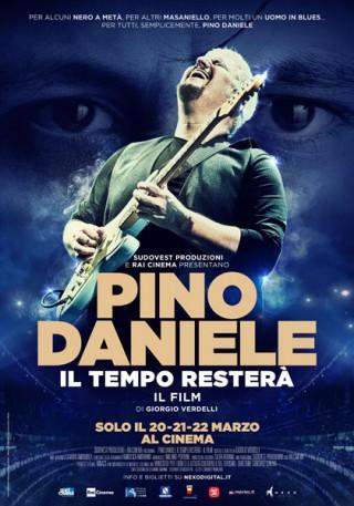 """""""Pino Daniele - il tempo resterà"""" di Giorgio Verdelli locandina"""