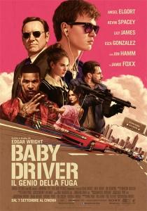 La locandina del film 'Baby Driver: il genio della fuga'